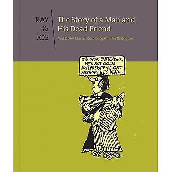 Ray & Joe: Het verhaal van een Man en zijn dode vriend