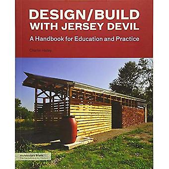 Design/Build med Jersey Devil (arkitekturen kalsonger)