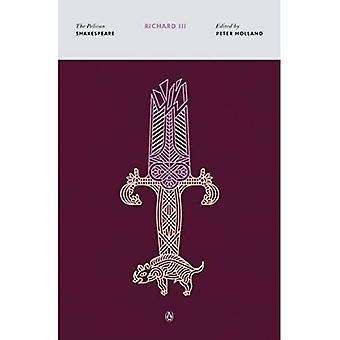 Richard III (Pelican Shakespeare (Heftet))