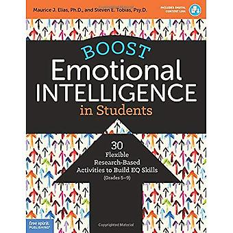 Boost Emotional Intelligence� in Students: 30 Flexible Research-Based Activities to� Build EQ Skills (Grades 5-9)