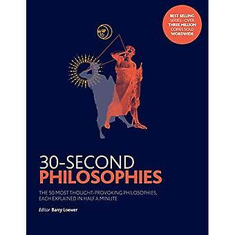 30-seconde filosofieën: de 50 meeste nadenken stemmende filosofieën, beschreven in een halve minuut (30 seconden)