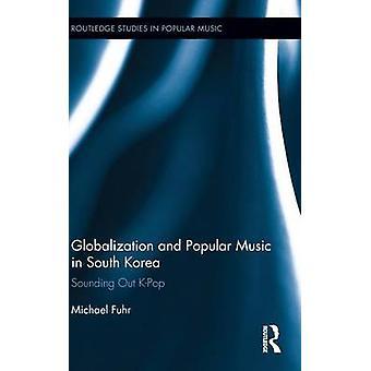 Globalización y la Música Popular en Corea del sur sondear KPop por Universidad de Hildesheim