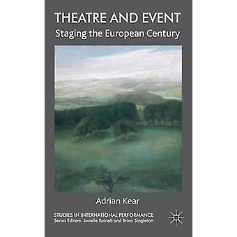 Teatro y eventos escenificando el siglo europeo por Kear & Adrian