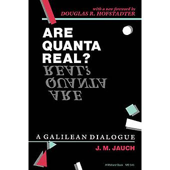 Are Quanta Real A Galilean Dialogue by Jauch & J. M.