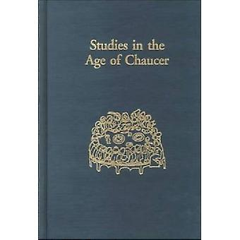 Studies in the Age of Chaucer  Volume 20 by Edited by Lisa J Kiser