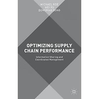 Optimierung der Supply Chain Performance-Informationen teilen und koordiniertes Management von Roe & Michael