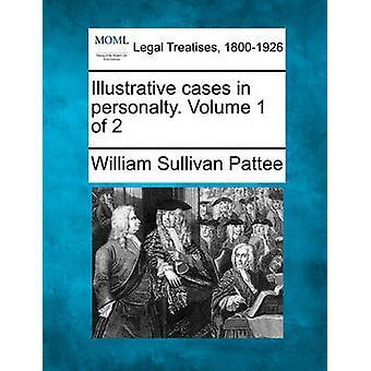 Åskådliggörande fall i LÖSEGENDOM. Volym 1 av 2 av Pattee & William Sullivan
