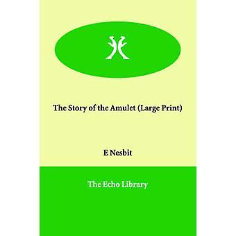Die Geschichte des Amuletts von Nesbit & Edith