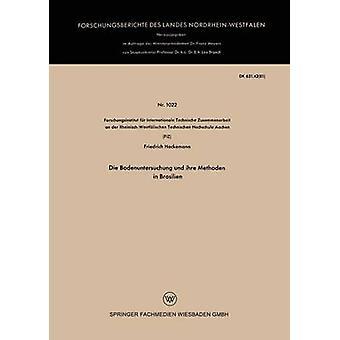 Die Bodenuntersuchung und ihre Methoden in Brasilien Hackemann & Friedrich