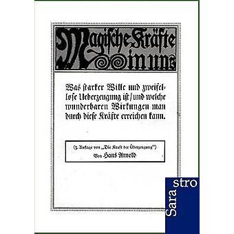 Magische Krfte in uns by Arnold & Hans