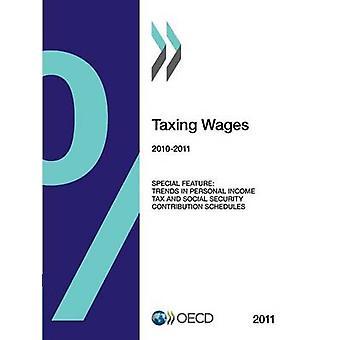 Beskatta löner 2011 av Oecd Publishing