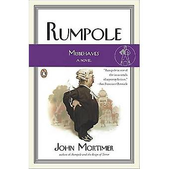 Rumpole Misbehaves by John Clifford Mortimer - 9780143114116 Book
