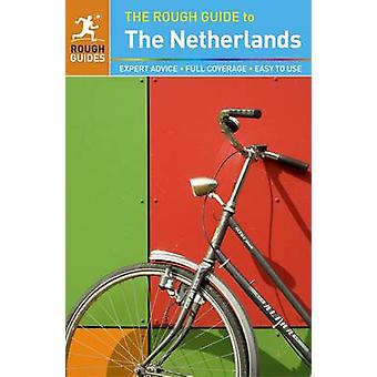 The Rough Guide to the Netherlands by Rough Guides - 9780241204474 Bo