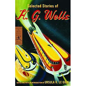 Selected Stories of H.G. Wells by H. G. Wells - 9780812970753 Book