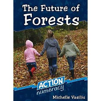 The Future of Forests by Michelle Vasiliu - 9780864316783 Book