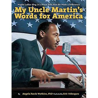 My Uncle Martin's Words for America - Martin Luther King Jr.'s Niece T