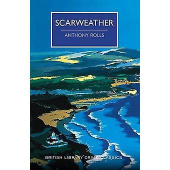 Scarweather by Anthony Rolls - Chief Scientist Martin Edwards - 97814