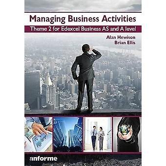 Managing Business Activities - Theme 2 for Edexcel Business as and A L