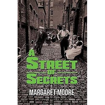 A Street of Secrets by Margaret Moore - 9781787102002 Book