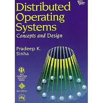 Distributed Operating Systems - Concepts and Design by Pradeep K. Sinh