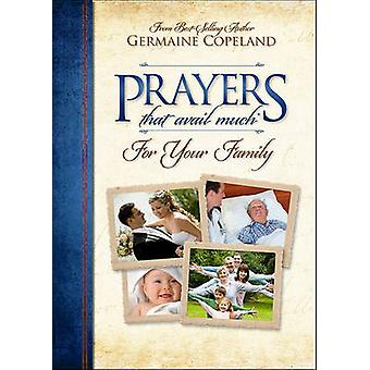 Prayers That Avail Much for Your Family by Germaine Copeland - 978160