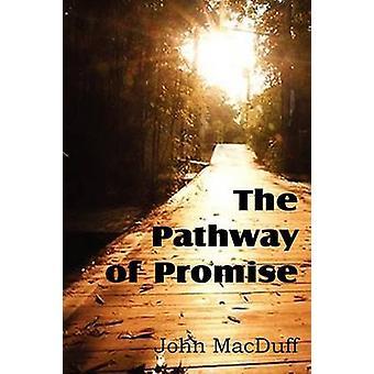 Het pad van belofte woorden van troost aan de christelijke Pilgrim door MacDuff & John