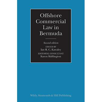 Offshore Commercial Law in Bermuda by Edited by Ian Kawaley & Edited by Karen Skiffington