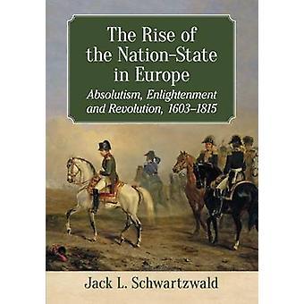 Opkomst van de NationState in Europa door Jack Schwartzwald