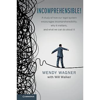 Incomprehensible by Wendy Wagner