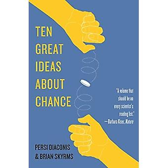 Ten Great Ideas about Chance by Persi Diaconis