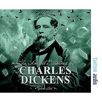 The Ghost Stories of Charles Dickens by Dickens & Charles
