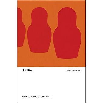 Russia: Anthropological Insights (Anthropological Insights)