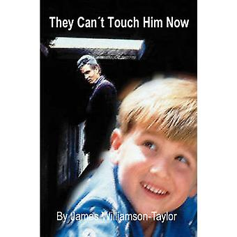 They Cant Touch Him Now by WilliamsonTaylor & James Alfred