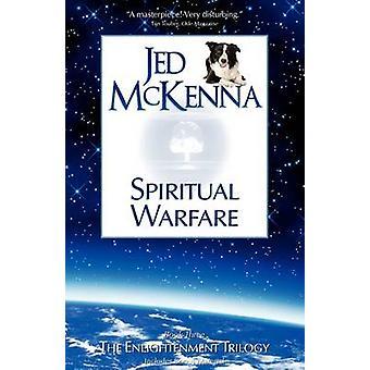 Spiritual Warfare by McKenna & Jed