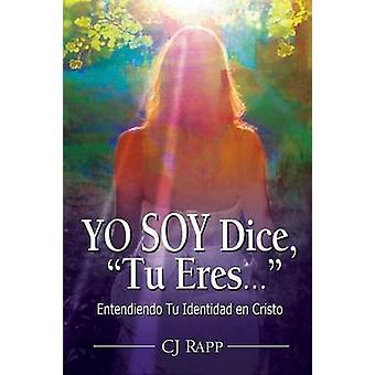 Yo Soy Dice Tu Eres... by Rapp & Cj