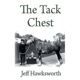 The Tack Chest by Hawksworth & Jeff