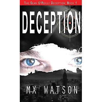 Deception by Watson & MX