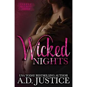 Wicked Nights by Justice & A. D.