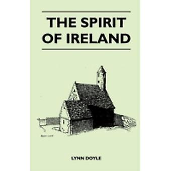 The Spirit of Ireland by Doyle & Lynn