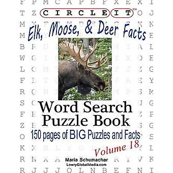 Circle It Elk Moose and Deer Facts Word Search Puzzle Book by Lowry Global Media LLC