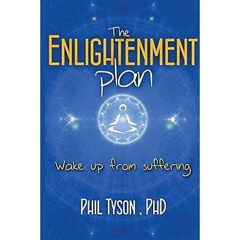 The Enlightenment Plan Beat Stress Anxiety and Depression with CBT Meditation and Mindfulness by Tyson & Phil
