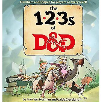 123s of D&d (Dungeons & Dragons Children's Book) by Ivan Van