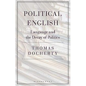 Political English by Prof. Thomas Docherty - 9781350101388 Book