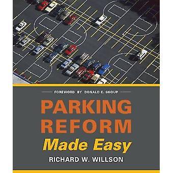 Riforma del parcheggio semplificata da Richard C. Willson - 9781610913591 Libro