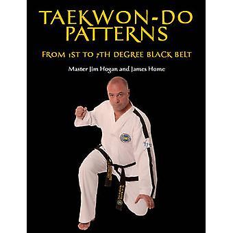 Taekwon-Do Muster - vom 1. bis 7. Grad schwarzer Gürtel von Jim Hogan -