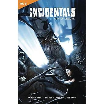 Incidentals Vol. 3 - City of Demons by Ramon Govea - 9781549302732 Book