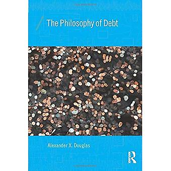 The Philosophy of Debt (Economics as Social Theory)