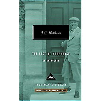 The Best of Wodehouse an Anthology (Everyman Library)