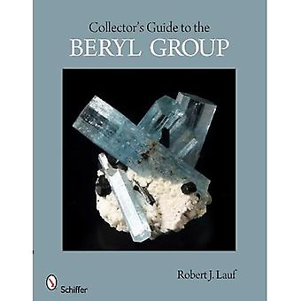 Collector's Guide to the Beryl Group