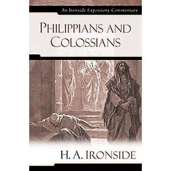 Philippians and Colossians by H a Ironside - 9780825429200 Book